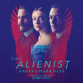 The Alienist: Angel of Darkness (Original Series Soundtrack) - Bobby Krlic