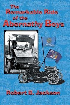 The Amazing Ride of the Abernathy Boys-Jackson Robert B.