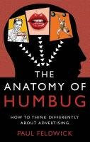 The Anatomy of Humbug - Feldwick Paul