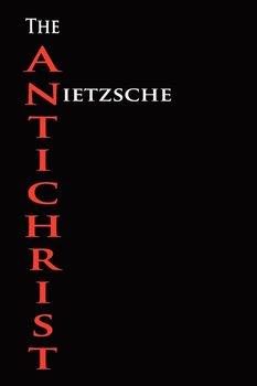 The Anti-Christ-Nietzsche Friedrich Wilhelm