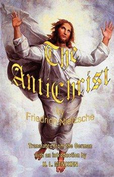 The Antichrist-Nietzsche Friedrich