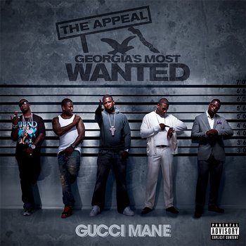 The Appeal: Georgia's Most Wanted-Gucci Mane