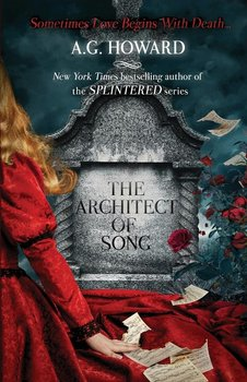 The Architect of Song-Howard A. G.