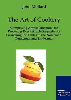 The Art of Cookery-Mollard John