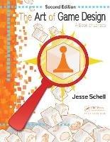 The Art of Game Design-Schell Jesse