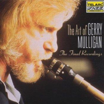 The Art Of Gerry Mulligan: The Final Recordings-Mulligan Gerry