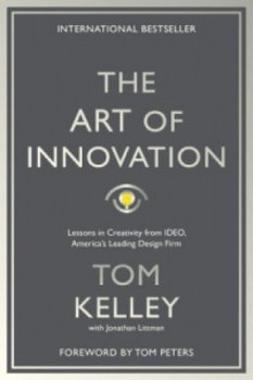 The Art of Innovation-Kelley Tom