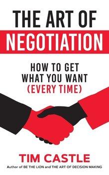 The Art of Negotiation-Castle Tim