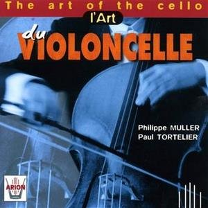 The Art Of The Cello - L'art Du Violoncelle - Muller Philippe, L'Ensemble Instrumental