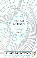 The Art of Travel - Botton Alain