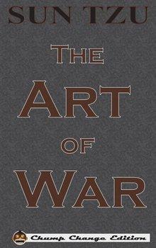 The Art of War (Chump Change Edition)-Tzu Sun