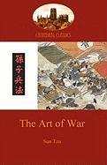 The Art of War: Timeless Military Strategy from 6th Century China (Aziloth Books) - Sun Tzu, Tzu Sun