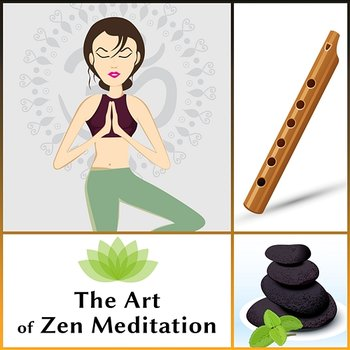 The Art of Zen Meditation: 50 Therapy Relaxation Music for Mind Control,  Mental Health, Liquid Balance Your Body and Soul with Garden Nature Sounds,