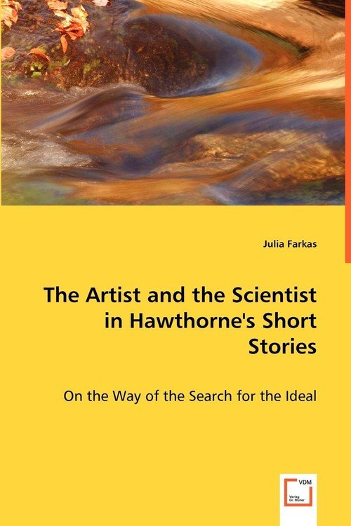 an analysis of hawthornes short stories An analysis of rappaccini's daughter: nathaniel hawthorne's most complex short story nathaniel hawthorne was born.