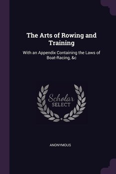 The Arts of Rowing and Training-Anonymous
