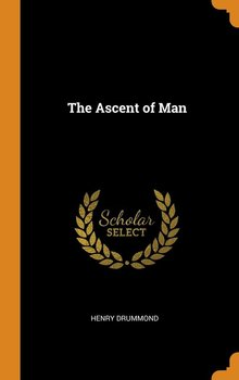 The Ascent of Man - Drummond Henry