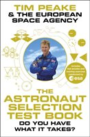 The Astronaut Selection Test Book - Peake Tim