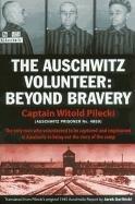 The Auschwitz Volunteer-Pilecki Witold