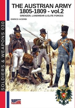 The Austrian army 1805-1809 - vol. 2 - Acerbi Enrico