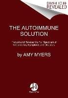 The Autoimmune Solution-Myers Amy