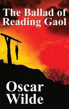 The Ballad of Reading Gaol-Wilde Oscar