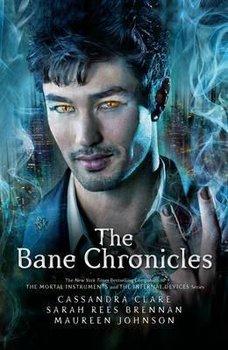 The Bane Chronicles-Clare Cassandra, Brennan Sarah Rees, Johnson Maureen