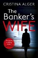 The Banker's Wife-Alger Cristina
