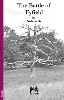 The Battle of Fyfield-Smith Nick