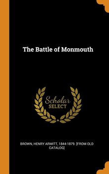 The Battle of Monmouth-Brown Henry Armitt 1844-1879. [from ol