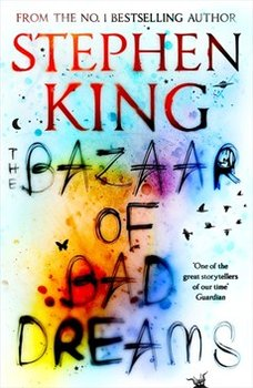 The Bazaar of Bad Dreams-King Stephen