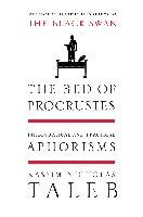The Bed of Procrustes: Philosophical and Practical Aphorisms - Taleb Nassim Nicholas