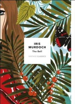 The Bell: Vintage Classics Murdoch Series-Murdoch Iris