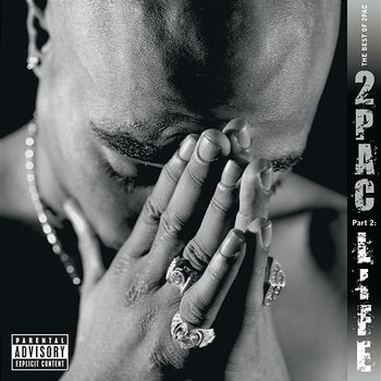 The Best of 2Pac - Pt. 2: Life - 2Pac