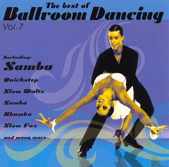 The Best Of Ballroom Dancing. Volume 7 - Various Artists