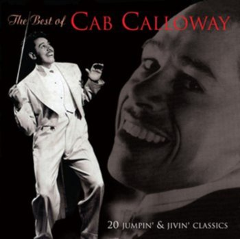 The Best of Cab Calloway - Calloway Cab