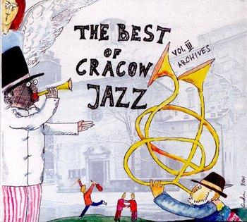 The Best Of Cracow Jazz. Volume 3 (Archives)-Kurylewicz Andrzej, Warska Wanda, Extra Ball, Laboratorium, Seifert Zbigniew, Karolak Wojciech