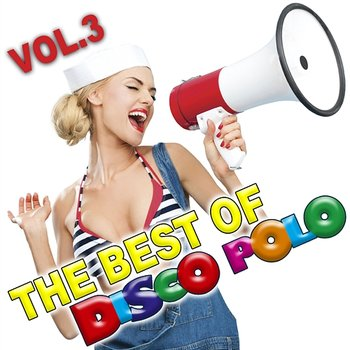 The Best of Disco Polo Vol.3-Various Artists