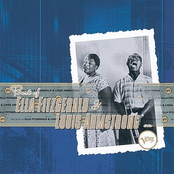 The Best Of Ella Fitzgerald And Louis Armstrong On Verve - Ella Fitzgerald, Louis Armstrong