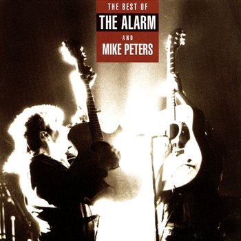 The Best Of Mike Peters And The Alarm - Mike Peters And The Alarm