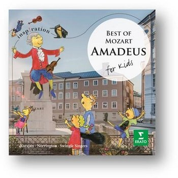 The Best Of Mozart: Amadeus For Kids - Zacharias Christian, Swingle Singers, Philharmonia Orchestra, London Classical Players, Lonquich Alexander, Leleux Francois, Berry Walter, Prey Hermann, Schreier Peter, Upshaw Dawn