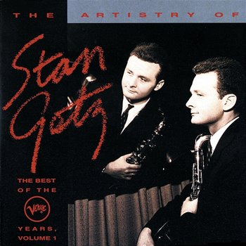 The Best Of The Verve Years Vol.1-Stan Getz