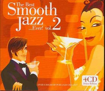 The Best Smooth Jazz… Ever! Volume 2-Various Artists