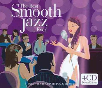 The Best Smooth Jazz...Ever!-Various Artists