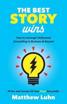 The Best Story Wins-Luhn Matthew
