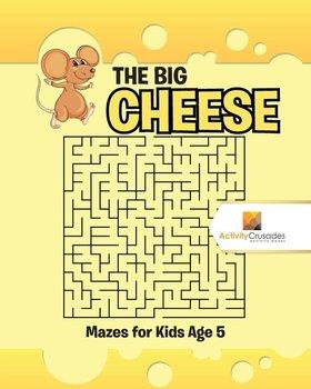 The Big Cheese-Activity Crusades