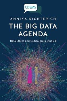 The Big Data Agenda-Richterich Annika