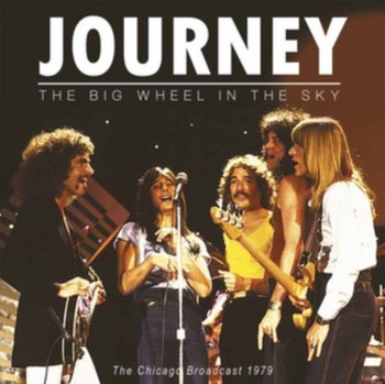 The Big Wheel in the Sky - Journey