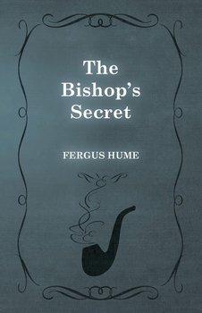The Bishop's Secret-Hume Fergus