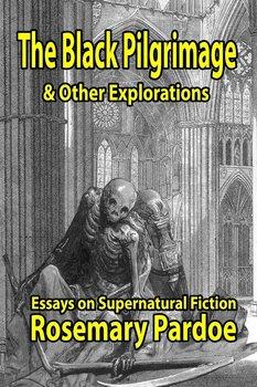 The Black Pilgrimage & Other Explorations-Pardoe Rosemary