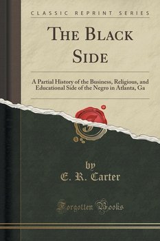 The Black Side-Carter E. R.